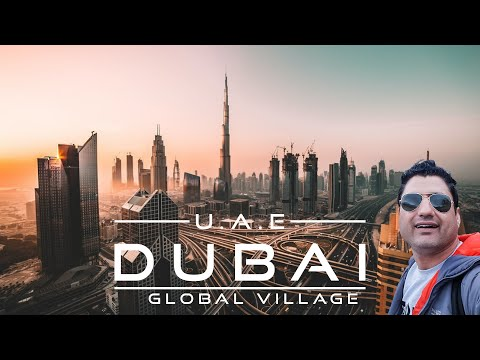 Global Village Dubai | A Next Level Place to Visit