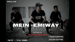 EMIWAY - MEIN | The Dance Choreography | JAYESH DUFARE