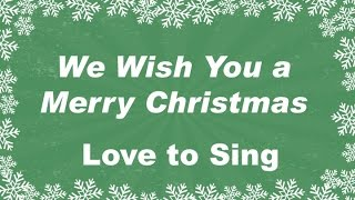 We Wish You a Merry Christmas Instrumental | Kids Christmas Songs | Children Love to Sing