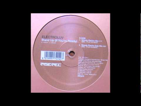 Electroluv - Stand Up (If You're Ready) (Harlem Hustlers Central Park Mix) (2003)