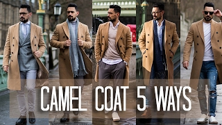 One of Carl Thompson's most viewed videos: How to Wear a Camel Coat 5 ways | Men's Style & Fashion Lookbook