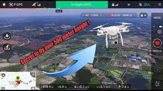 DJI Phantom 3 Standard Max Altitude Test! Secret to fly 500 meter max height !