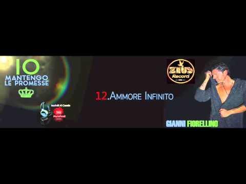 Gianni Fiorellino - Ammore Infinito [By Mario Fendi]