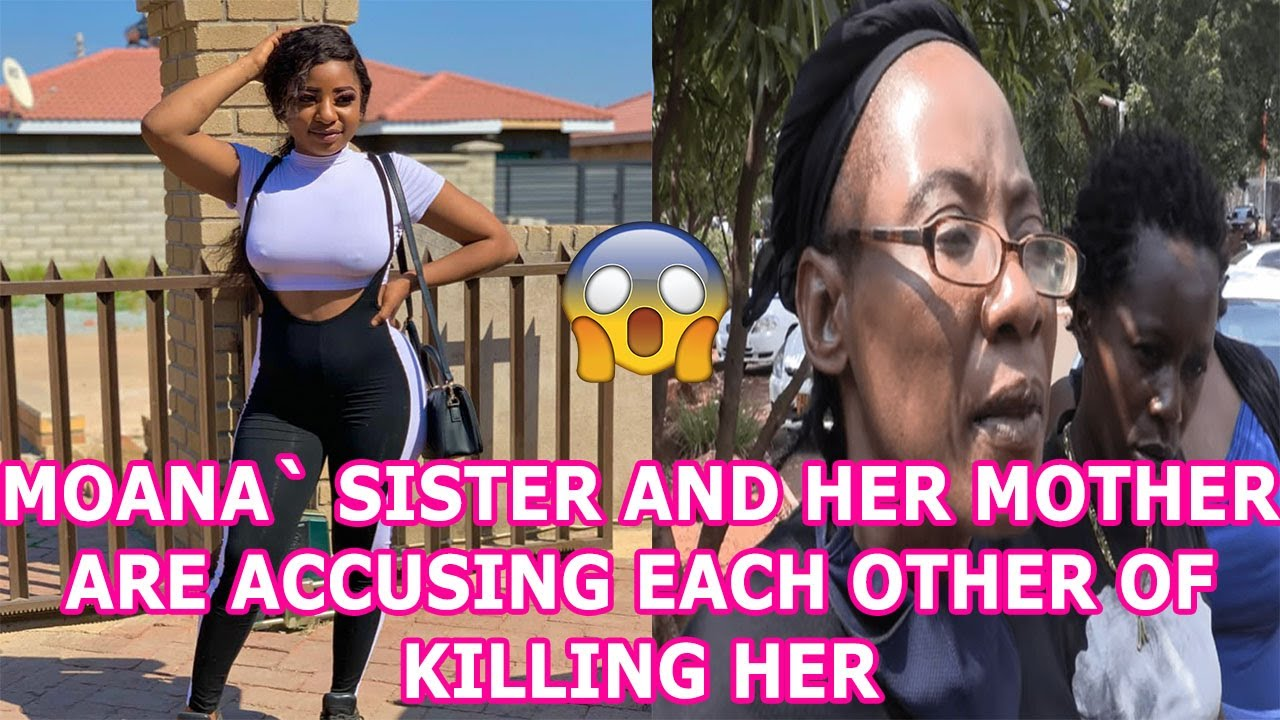 Download Moana`s sister tats and her mother are accusing each other of killing her ,latest and shocking