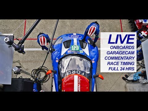 2017 Le Mans 24 Hour - LIVE Ford GT Onboards and Garage Cam