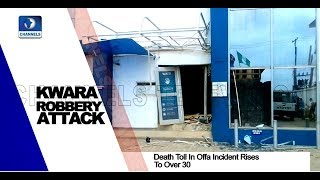 At Least 30 Killed In Offa Bank Robbery Pt.1  News@10  06/04/18