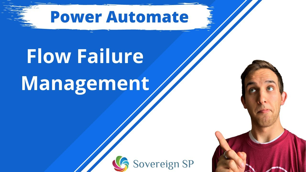 Video - Power Automate Error Management and Notifications