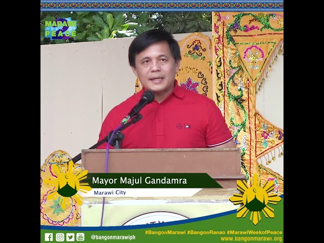 #MessageofPeace from Mayor Majul Gandamra