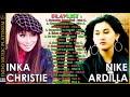 Inka Christie & Nike Ardilla -  Koleksi Lagu Terbaik Dijamannya HQ
