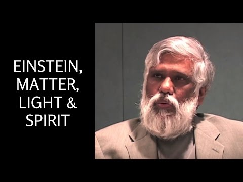 Einstein, Matter, Light & Spirit