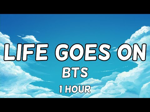 BTS - Life Goes On 1 Hour
