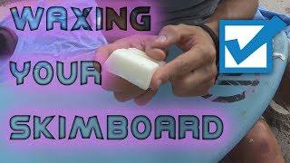 WAXING Your Skimboard 🏄🏼: Beginner Skim Tips