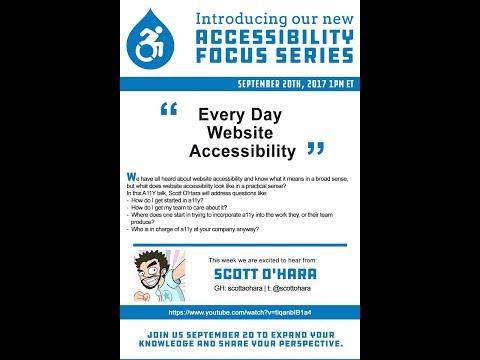 Every Day Website Accessibility - Scott O'Hara (A11yTalks - September 2017)