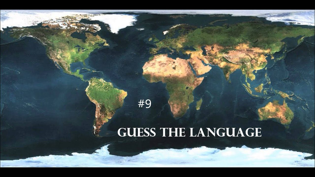 Guess The Language How Many Do You Know YouTube - How many languages on earth