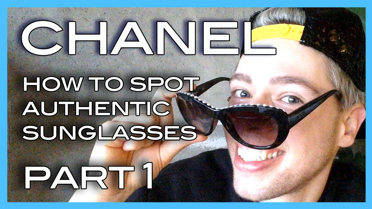 How To Spot Authentic Chanel Sungles Part 1