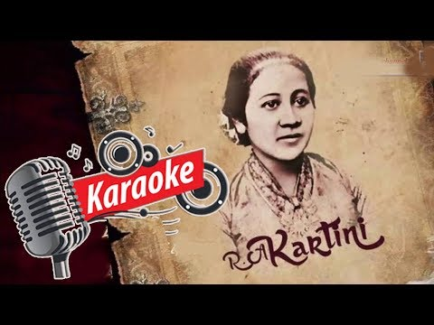 Ibu Kita Kartini - Karaoke [OFFICIAL]