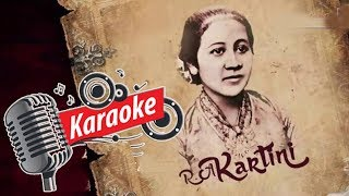 Download lagu Ibu Kita Kartini Karaoke MP3