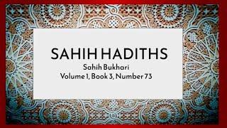 Sahih Bukhari Volume 1, Book 3, Number 73