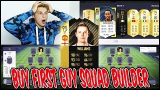 FIFA 18 - WILLIAMS IF BUY FIRST GUY SQUAD BUILDER CHALLENGE! - Ultimate Team Deutsch