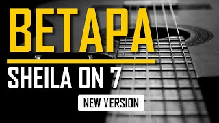 Download Sheila On 7 - Betapa (Karaoke New Version) | Let #StayHome #WithMe