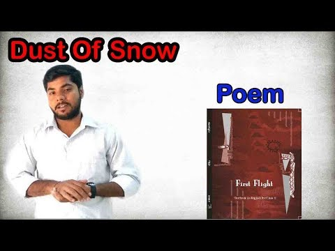 Dust Of Snow || Poem Of First Flight Class 10th