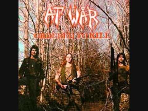 At War - Ordered To Kill (Full Album)