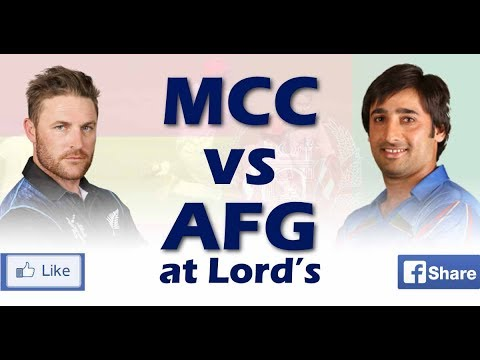 MCC v Afghanistan - One-Day Match at Lord's- Live