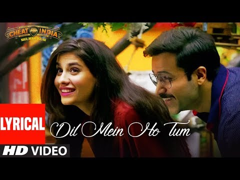 Lyrical: Dil Mein Ho Tum| WHY CHEAT INDIA | Emraan H, Shreya D|Rochak K, Armaan M, Bappi L, Manoj M