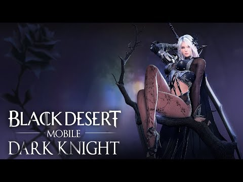 Black Desert Mobile Dark Knight Gameplay Android IOS MMORPG