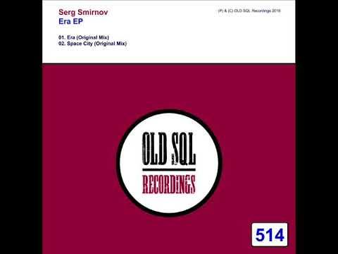 Serg Smirnov - Space City (Original Mix)