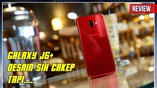Samsung Galaxy J6+ Review Indonesia