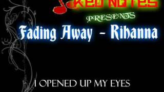 Fading Away - Rihanna Lyrics HQ ( Red Notes Productions )