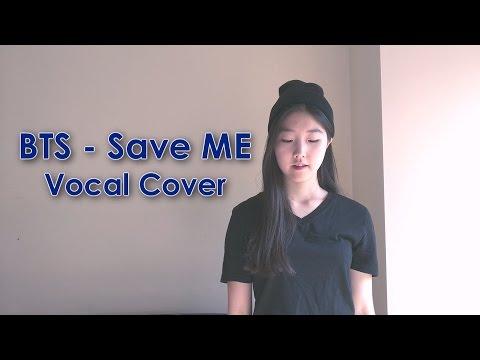 BTS (방탄소년단) - Save ME Vocal Cover