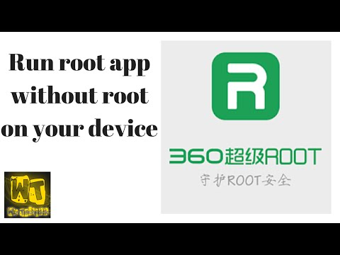 How to run root apps without root access on your device [360 Root] (Android).