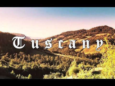 Tuscany – Italy 2017