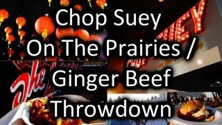 Chop Suey on the Prairies / Ginger Beef Throwdown at Royal Alberta Museum - YEGventures