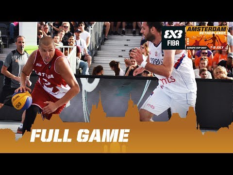 Serbia vs Latvia - Semi-Final Full Game - FIBA 3x3 Europe Cup 2017