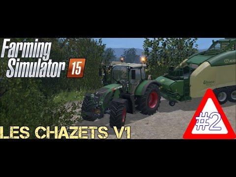 FARMING SIMULATOR 15|Les CHAZETS V1| Pressage de paille et ramassage #2