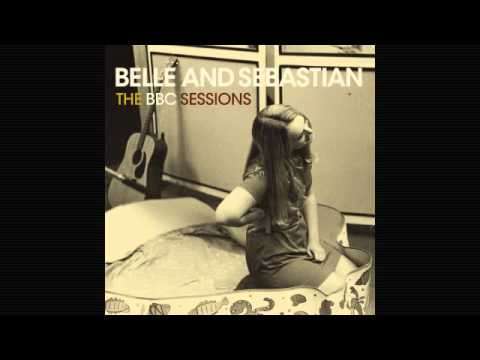 Belle and Sebastian - Like Dylan in the Movies - Radio Session