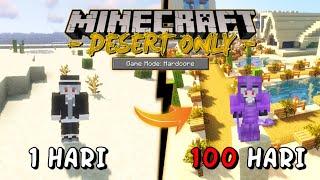 100 Hari di Minecraft Hardcore 1.17.1 Tapi Desert Only