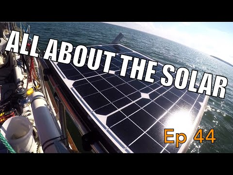 All About the Solar | Sailing Wisdom Ep 44
