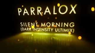 Parralox - Silent Morning (Dark Intensity Remix) feat Ryan Adamés