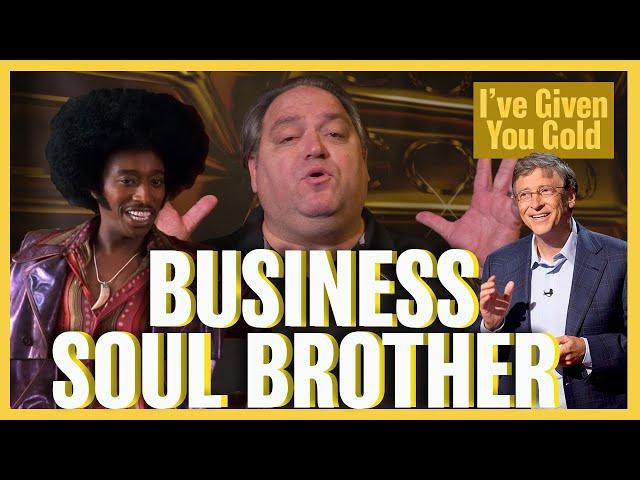 BUSINESS SOUL BROTHA - I've Given you Gold