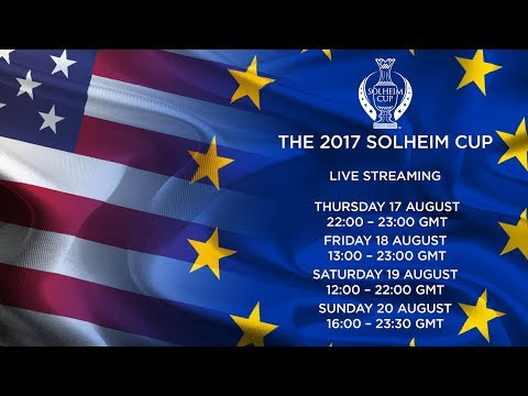 Solheim Cup 2017  Day 1