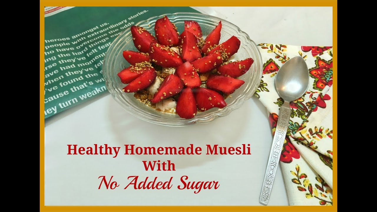 EAT - Healthy Homemade Muesli With No Added Sugar