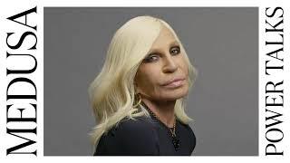 Medusa Power Talks   Donatella Versace