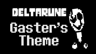 "Deltarune - All songs with The ""Gaster's Theme"" Leitmotif (There's More Than You Think)"