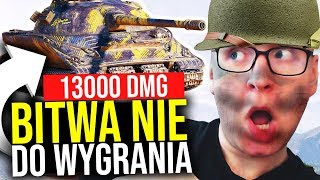 BITWA NIE DO WYGRANIA - World of Tanks