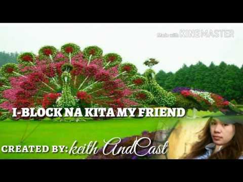 I-block na kita my friend with lyrics