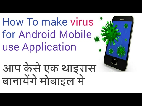 how to create a virus for android